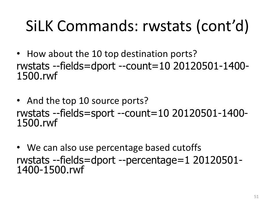 SiLK Commands: rwstats (cont'd) How about the 10 top destination ports.
