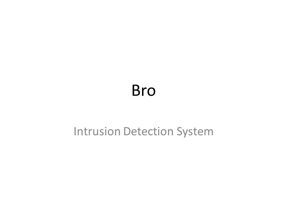 Bro Intrusion Detection System