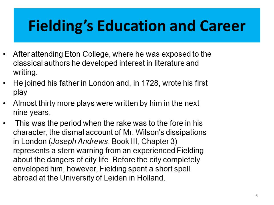 Summary of the Lesson Introduction to Henry Fielding His birth, life, education, career etc.