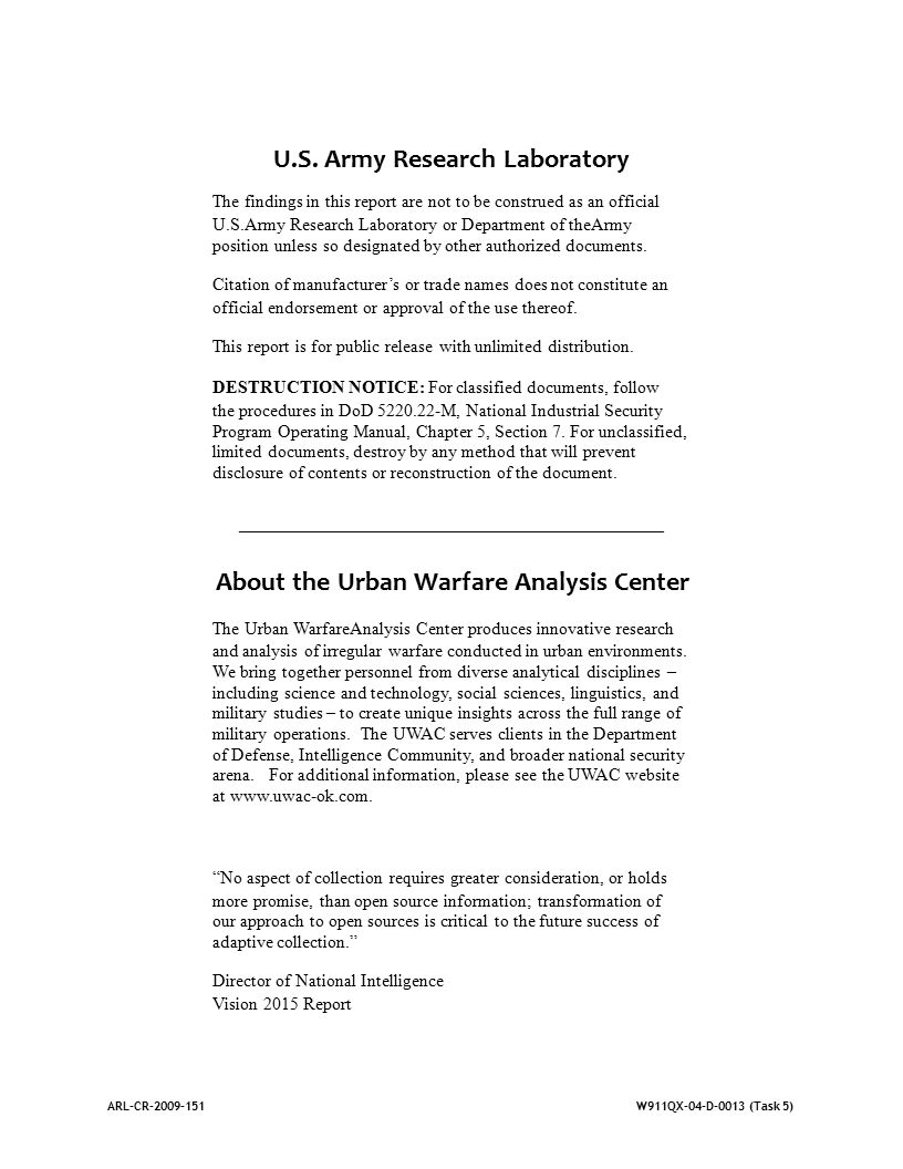 ARL-CR-2009-151W911QX-04-D-0013 (Task 5) U.S. Army Research Laboratory The findings in this report are not to be construed as an official U.S.Army Res