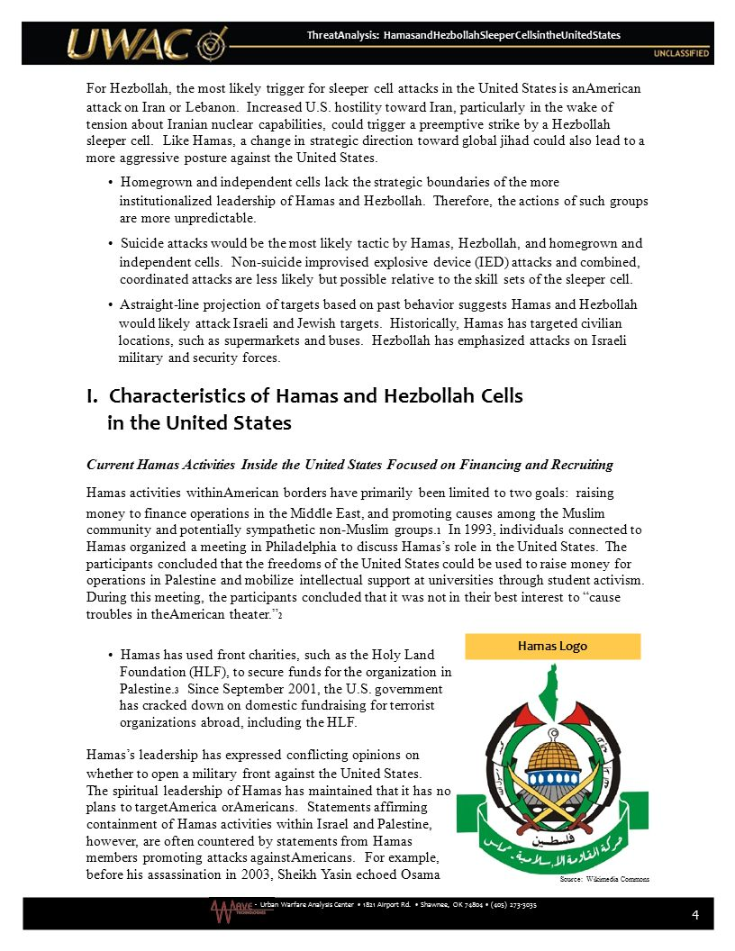 Hamas has used front charities, such as the Holy Land Foundation (HLF), to secure funds for the organization in Palestine. 3 Since September 2001, the