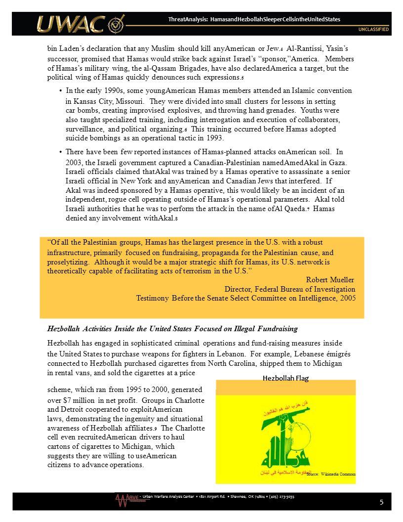 - Urban Warfare Analysis Center 1821 Airport Rd. Shawnee, OK 74804 (405) 273-3035 5 ThreatAnalysis: HamasandHezbollahSleeperCellsintheUnitedStates bin