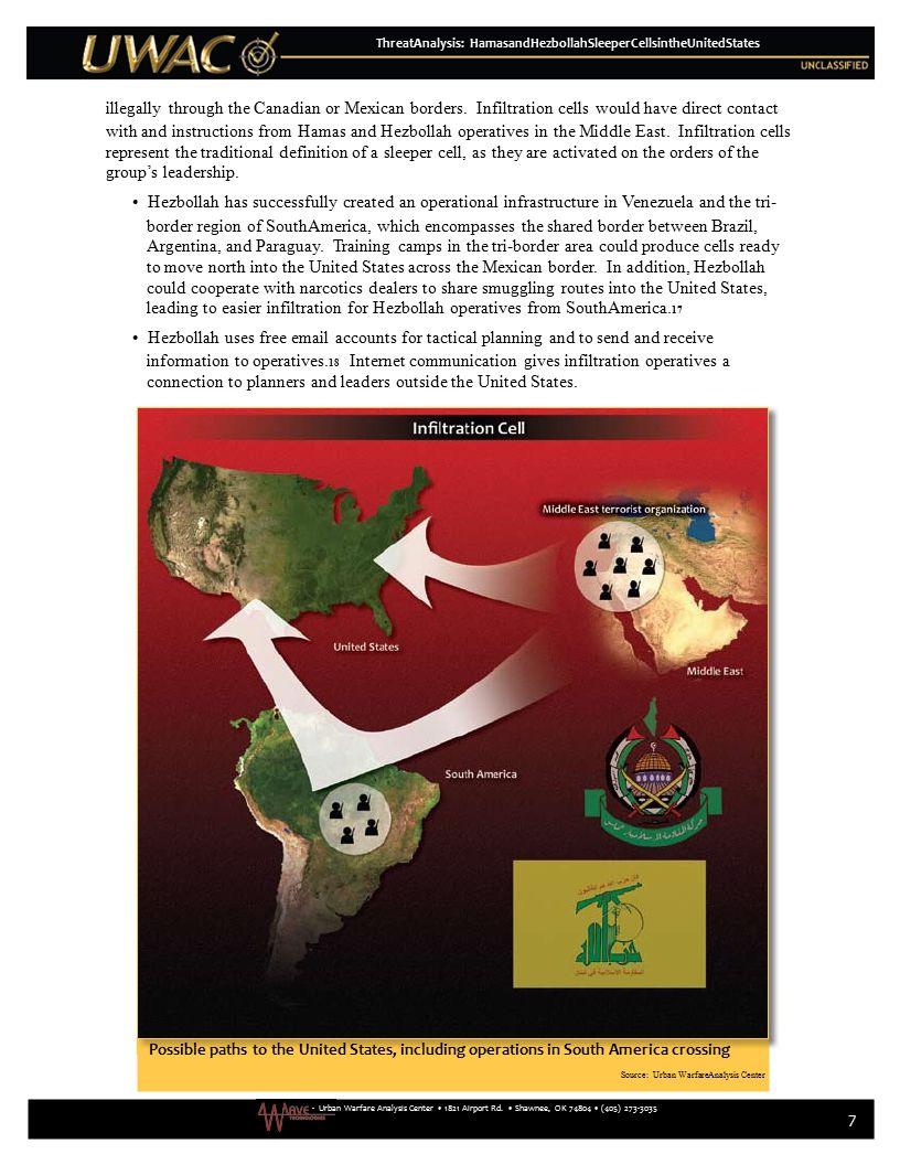 - Urban Warfare Analysis Center 1821 Airport Rd. Shawnee, OK 74804 (405) 273-3035 7 ThreatAnalysis: HamasandHezbollahSleeperCellsintheUnitedStates ill