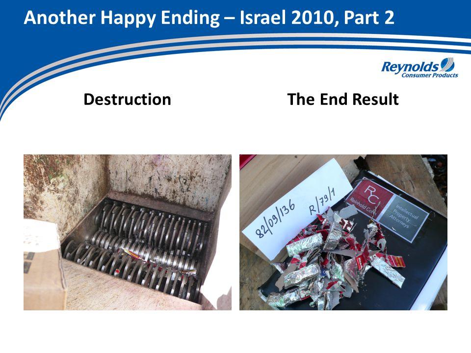 Another Happy Ending – Israel 2010, Part 2 DestructionThe End Result