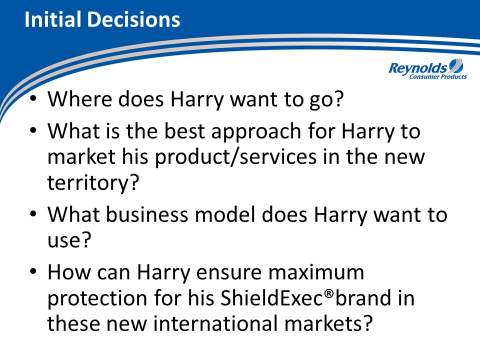 Initial Decisions Where does Harry want to go.