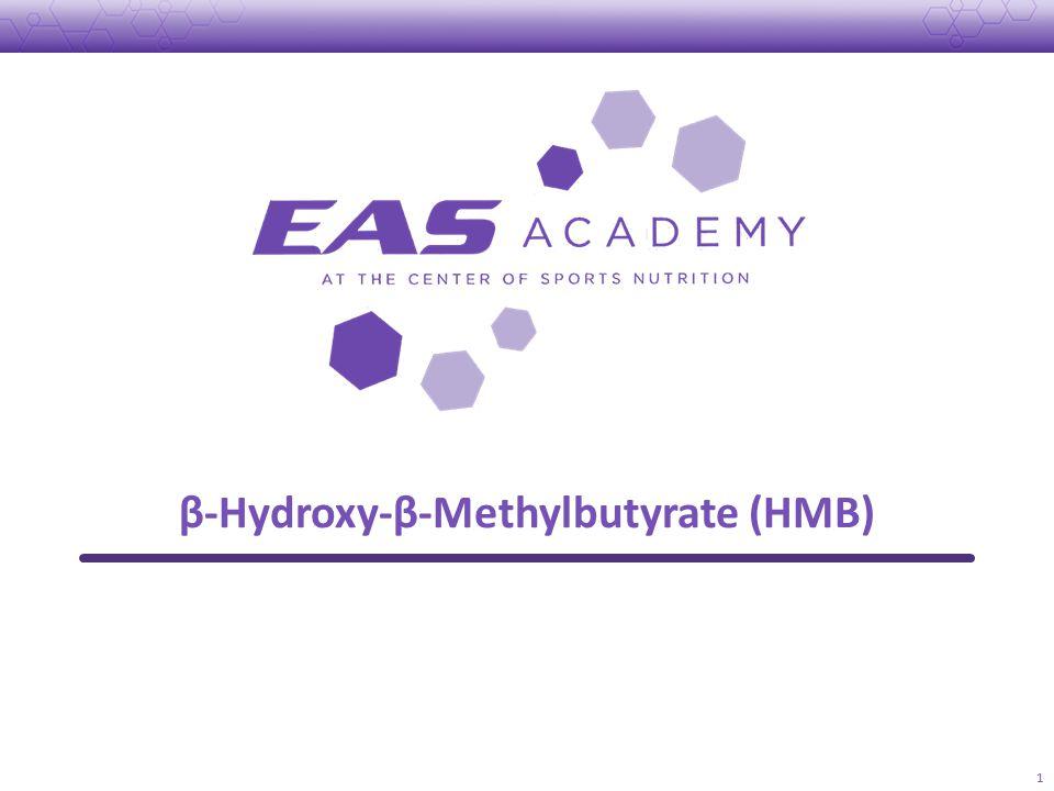β-Hydroxy-β-Methylbutyrate (HMB) 1