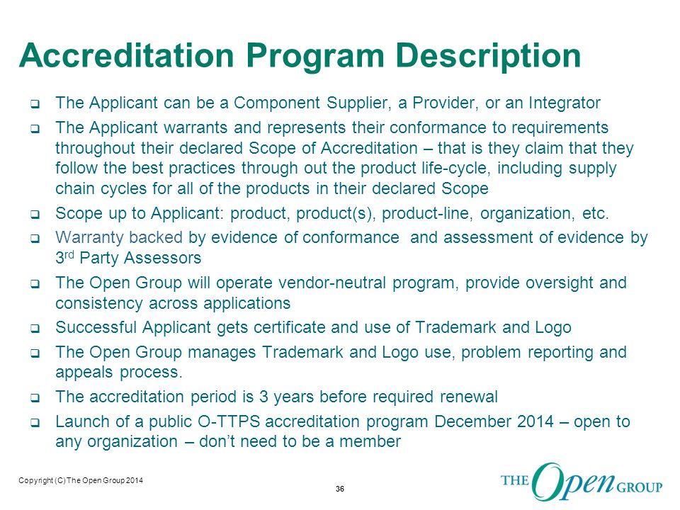 Copyright (C) The Open Group 2014Copyright (C) The Open Group 201 Accreditation Program Operational Flow Chart