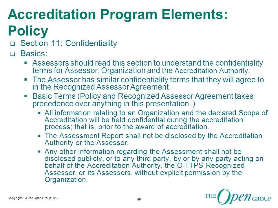 Copyright (C) The Open Group 2011 Part 5: The Assessment Methodology 57