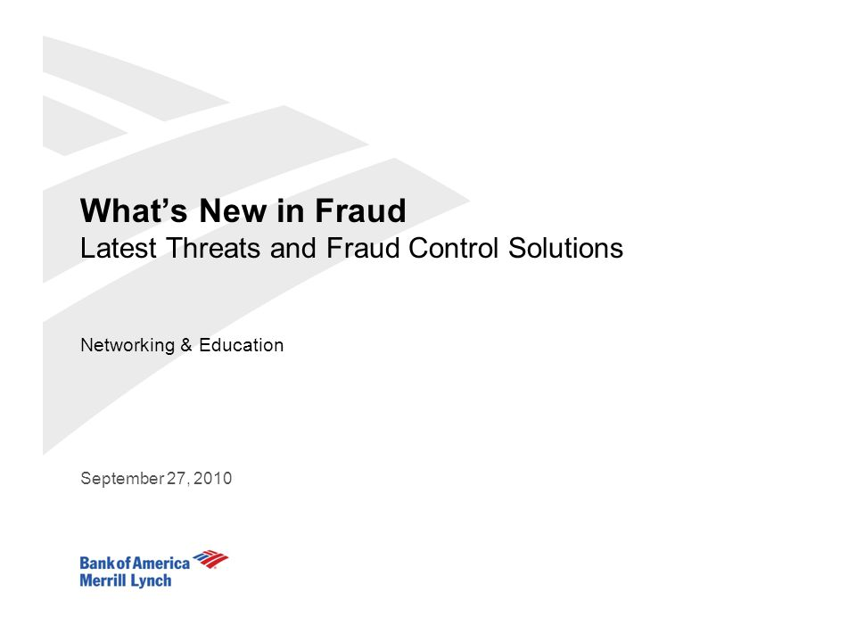 2 Bank of America Merrill Lynch Agenda Fraud History and Trends Fraud Landscape Fraud Examples and Best Practices Employee Best Practices Fraud Liability