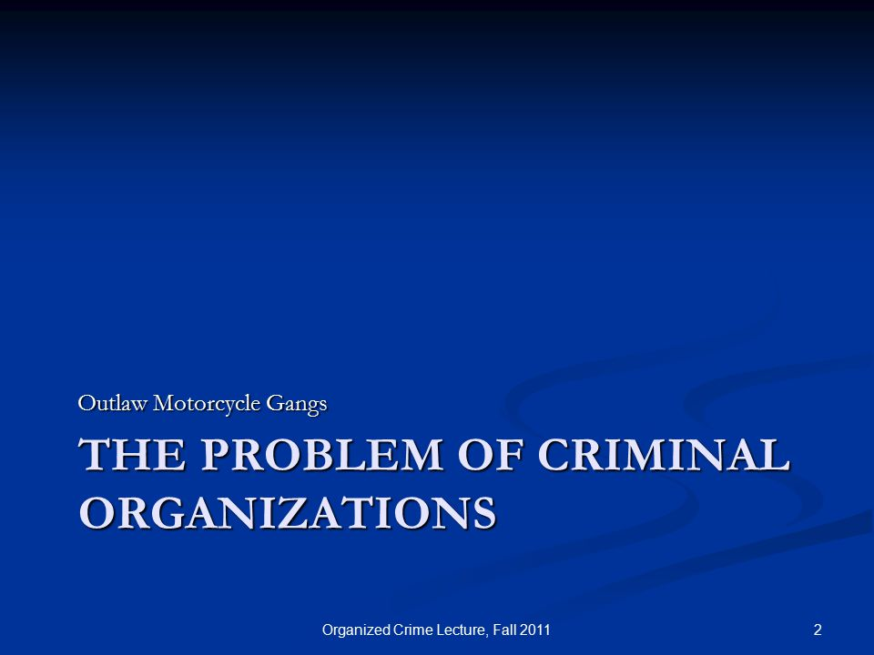 Conclusions Organized crime thrives on market opportunities through globalization and international demand for contraband Organized crime thrives on market opportunities through globalization and international demand for contraband Policing/enforcement efforts have not shown to be very successful in curbing the activities of criminal organizations Policing/enforcement efforts have not shown to be very successful in curbing the activities of criminal organizations Only two solutions: reduce supply or demand.