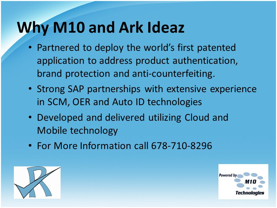 Why M10 and Ark Ideaz Partnered to deploy the world's first patented application to address product authentication, brand protection and anti-counterfeiting.