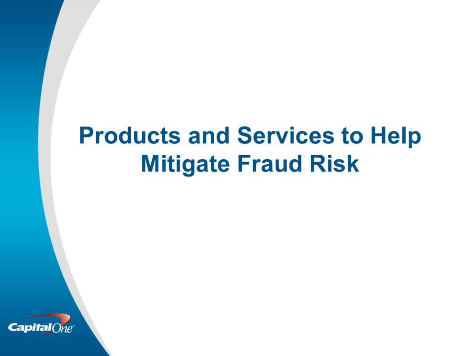 Products and Services to Help Mitigate Fraud Risk