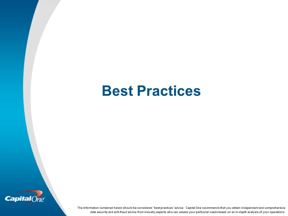 Best Practices The information contained herein should be considered best practices advice.
