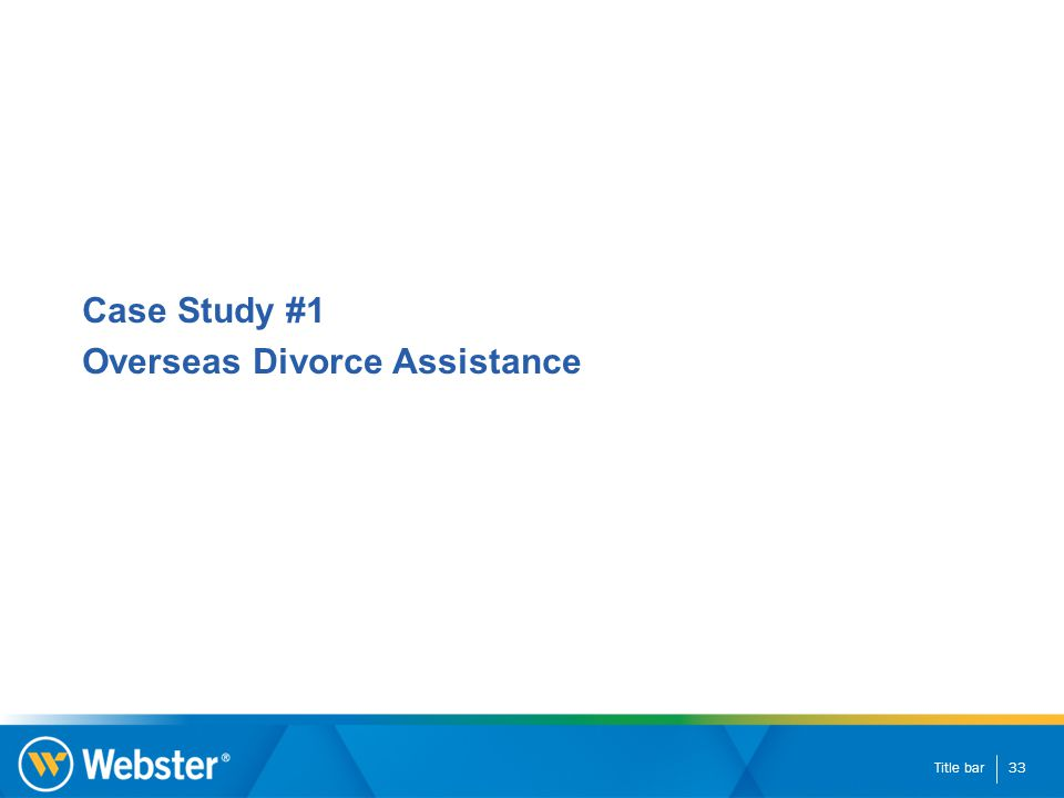 Title bar33 Case Study #1 Overseas Divorce Assistance