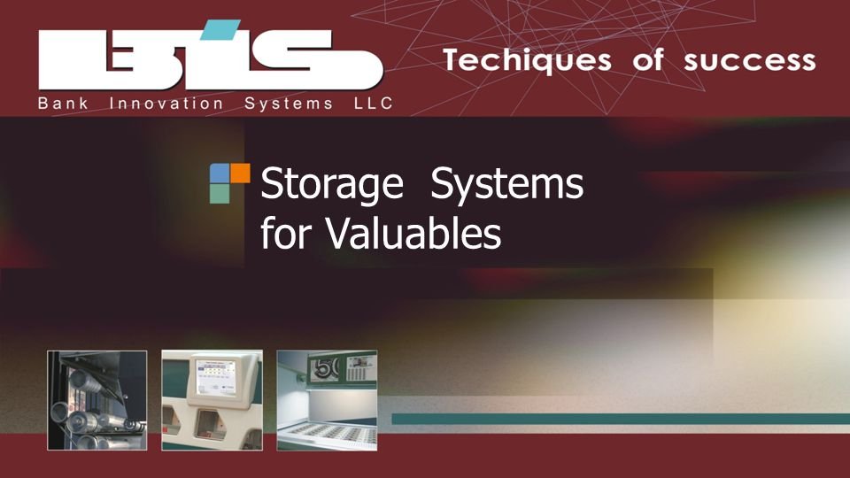 Storage Systems for Valuables