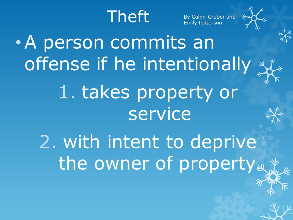 Theft of Service  A person commits theft of service if, with intent to avoid payment for service.