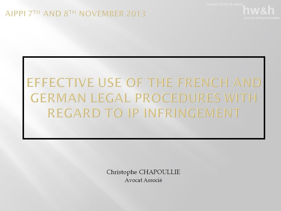 Hertslet Wolfer & Heintz hw & h Avocats & Rechtsanwälte Christophe CHAPOULLIE Avocat Associé