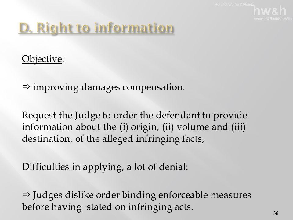 Hertslet Wolfer & Heintz hw & h Avocats & Rechtsanwälte Objective:  improving damages compensation.