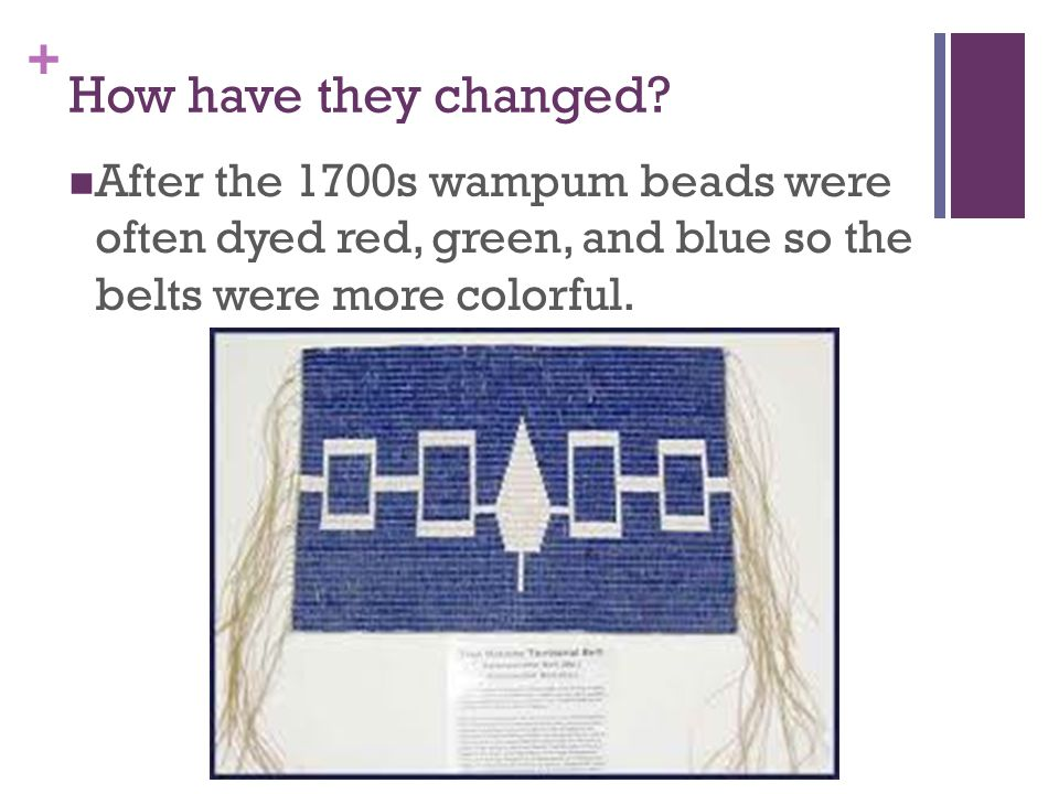 + Let's talk about it What do nations use today instead of wampum belts to record agreements?
