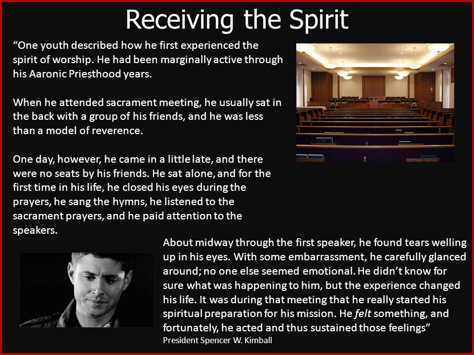 One youth described how he first experienced the spirit of worship.