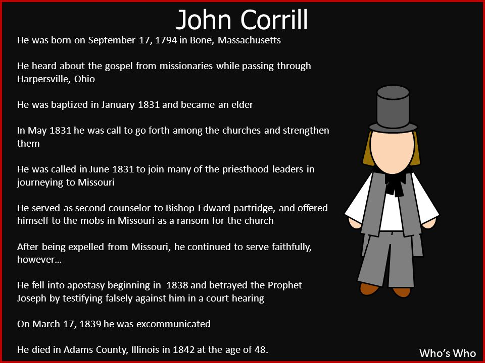 Who's Who He was born on September 17, 1794 in Bone, Massachusetts He heard about the gospel from missionaries while passing through Harpersville, Ohi