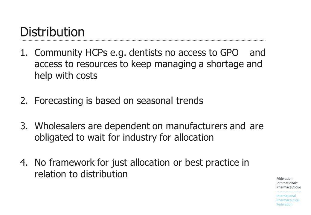 Distribution 1.Community HCPs e.g.