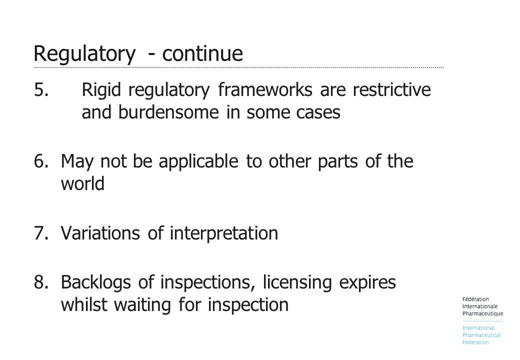 Regulatory - continue 5.