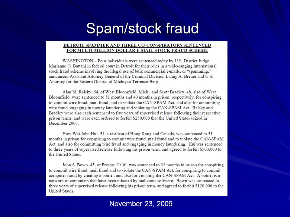 Spam/stock fraud November 23, 2009