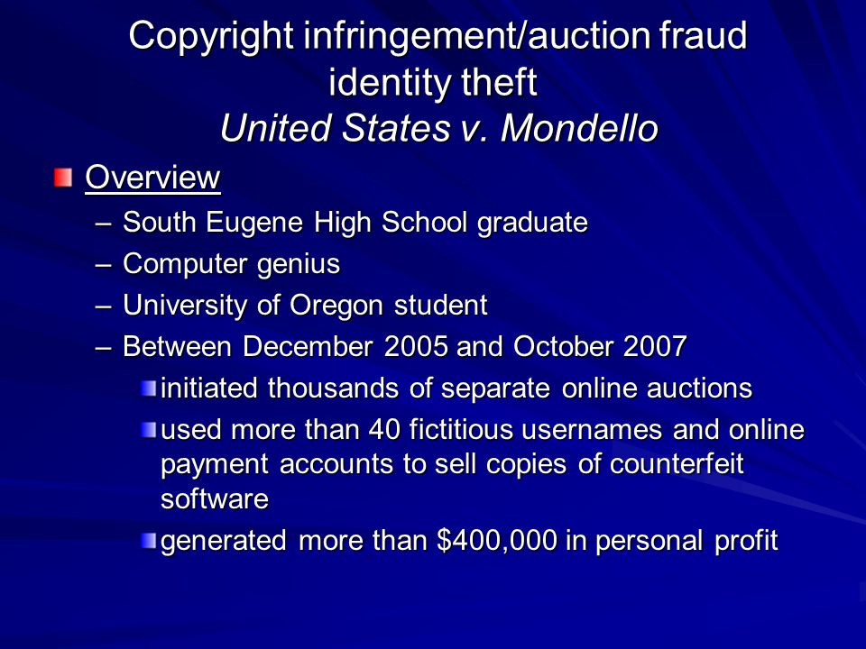 Copyright infringement/auction fraud identity theft United States v. Mondello Copyright infringement/auction fraud identity theft United States v. Mon