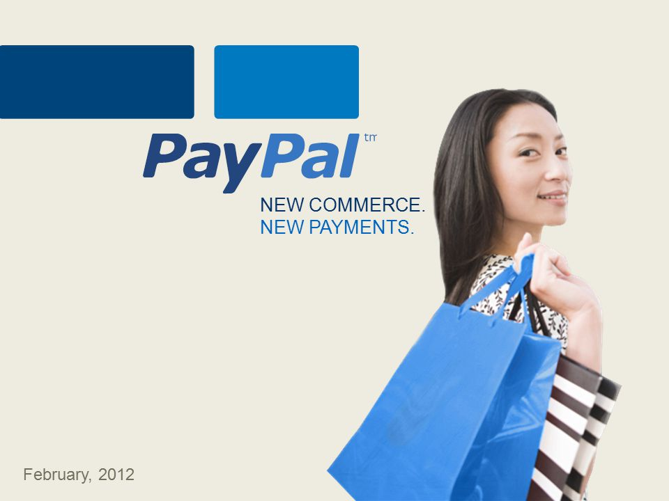 NEW COMMERCE. NEW PAYMENTS. February, 2012