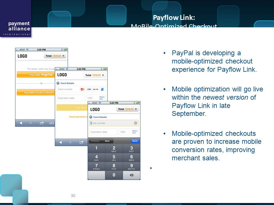Payflow Link: MoBile-Optimized Checkout PayPal is developing a mobile-optimized checkout experience for Payflow Link.