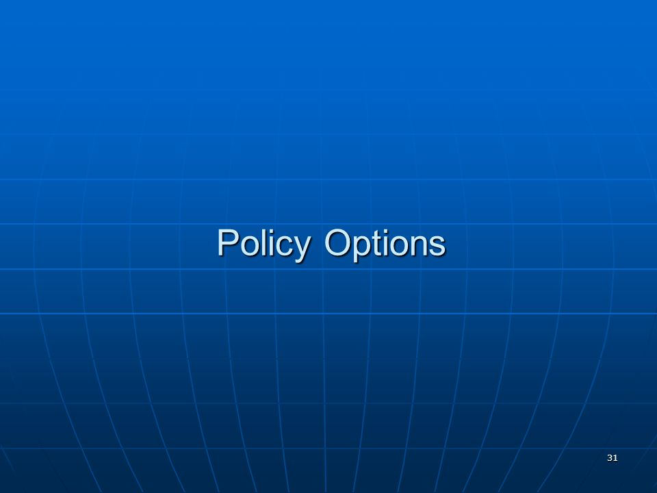 31 Policy Options