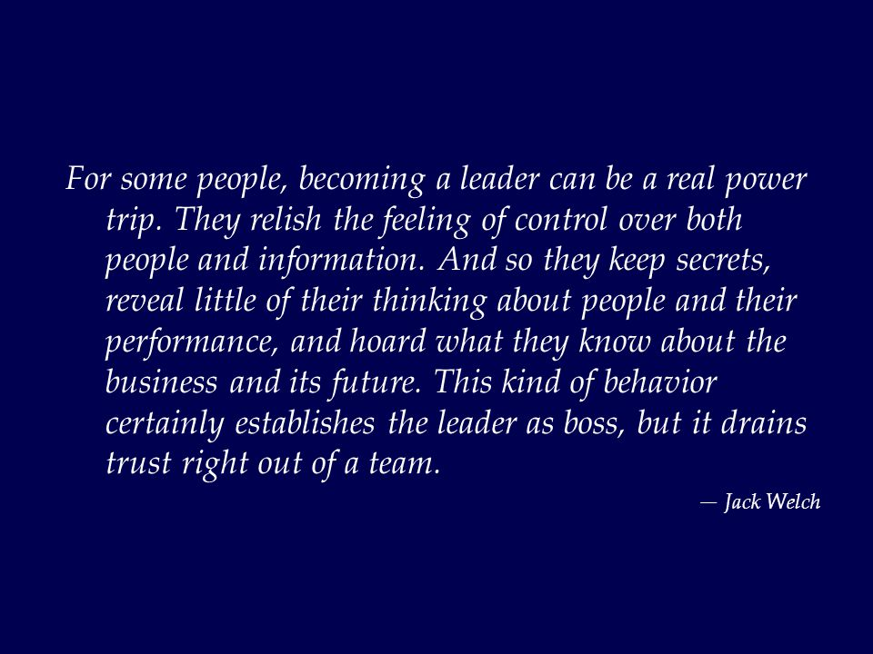 For some people, becoming a leader can be a real power trip.