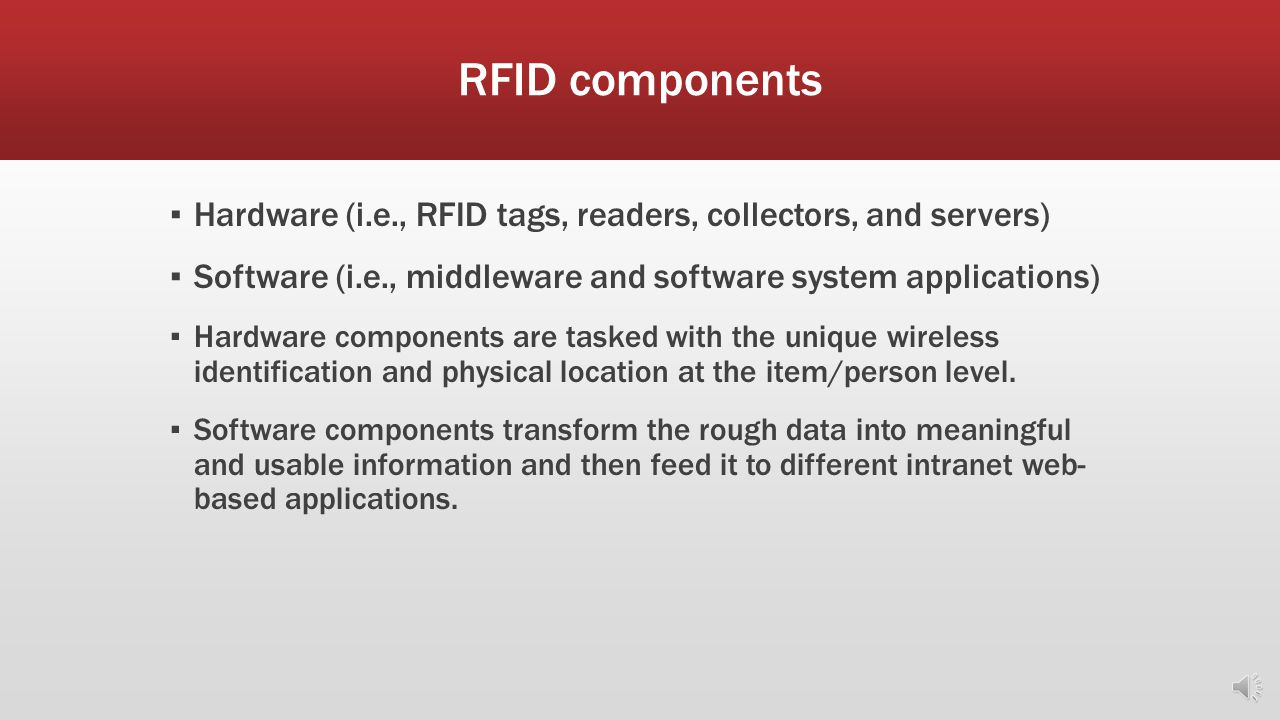 Passive vs. Active ▪ Two types of RFID tags are utilized in RFID systems: ▪ Passive- has the ability to store and transmit information, but does not h