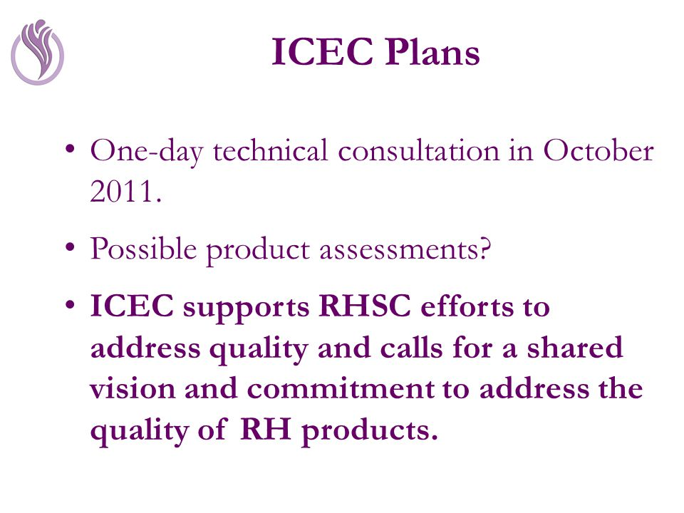 ICEC Plans One-day technical consultation in October 2011.