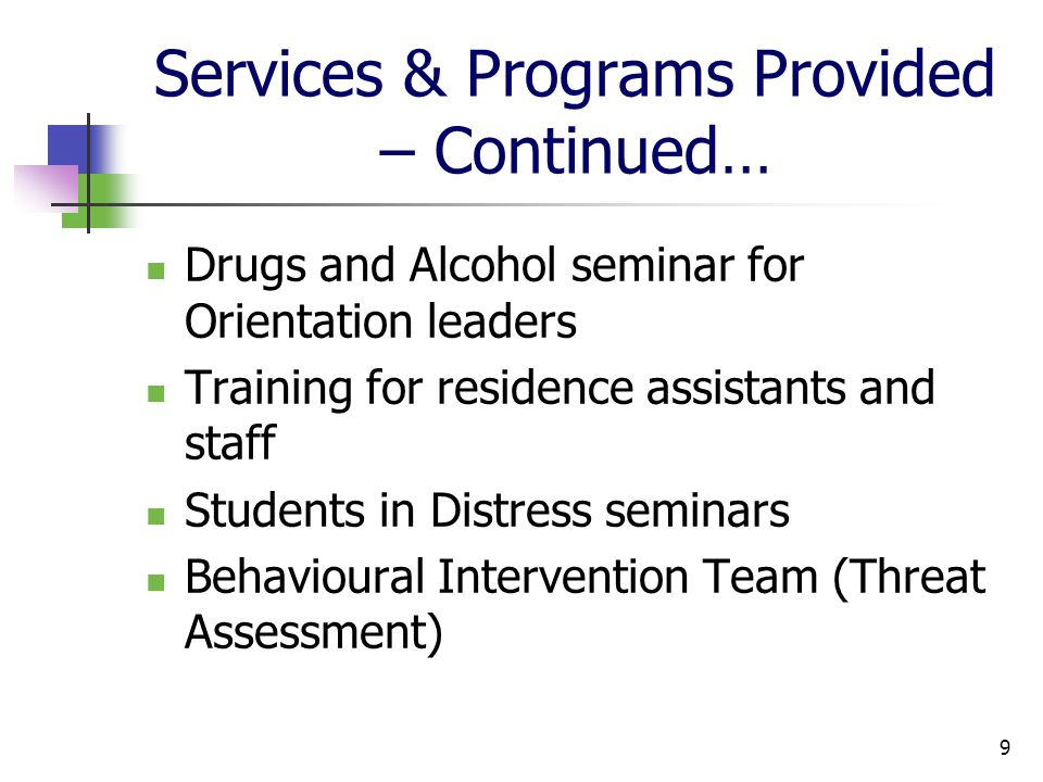 Services & Programs Provided – Continued … Cyber Academy with Peel Regional Police Emergency notification to students & staff (2 systems) Walksafer service Women's Safety initiatives Safety audits & lighting surveys 10