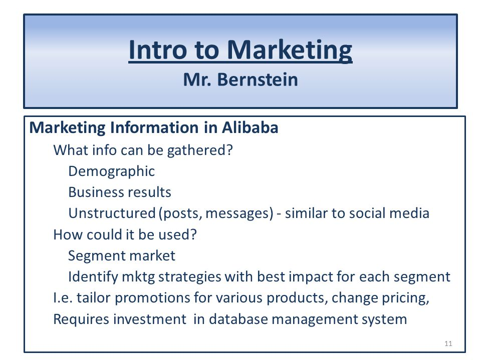Intro to Marketing Mr. Bernstein Marketing Information in Alibaba What info can be gathered.