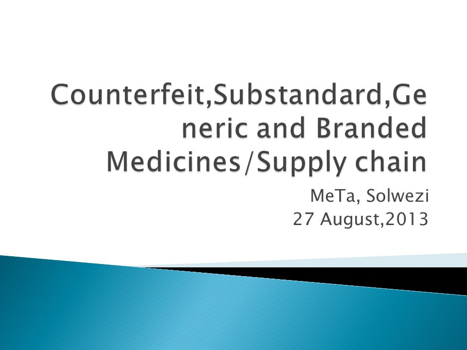  Medicines exported from industrialised countries are not regulated to the same level as those consumed domestically.