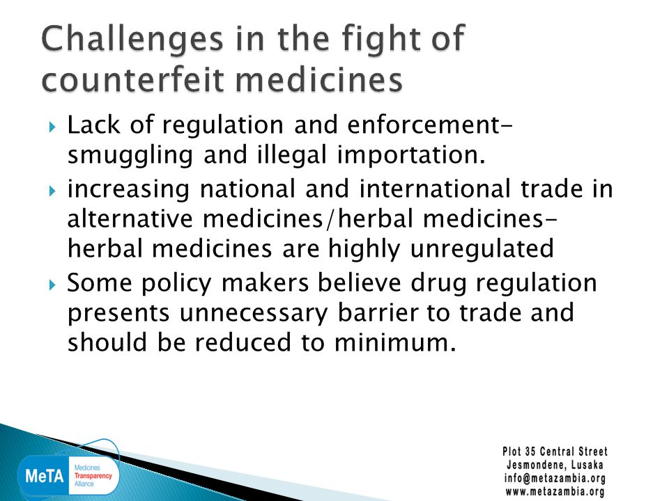  Lack of regulation and enforcement- smuggling and illegal importation.