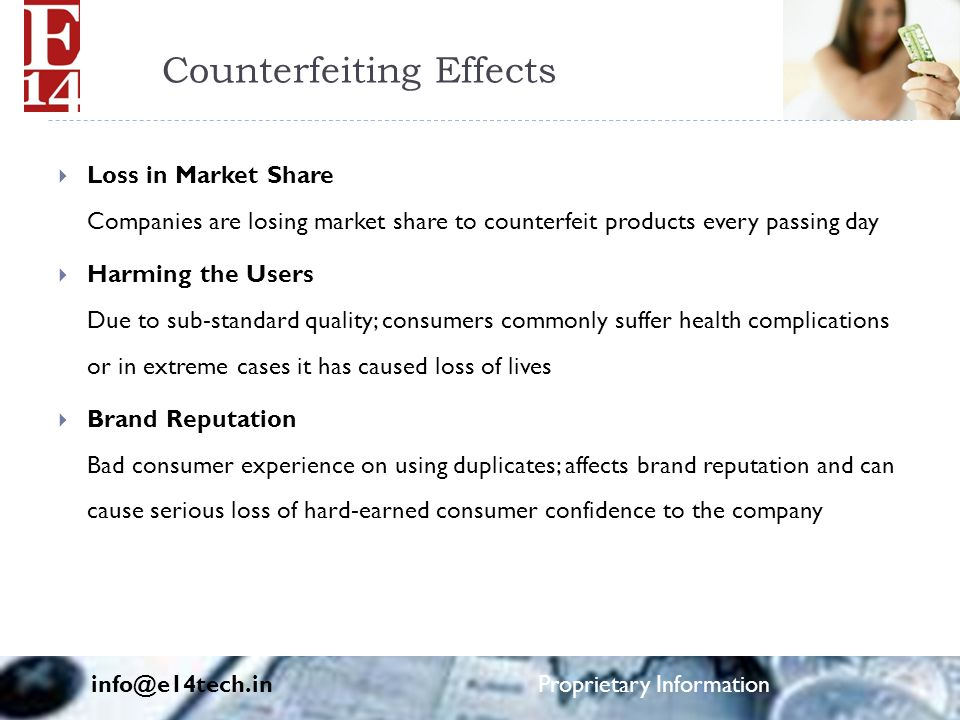 Counterfeiting Effects  Loss in Market Share Companies are losing market share to counterfeit products every passing day  Harming the Users Due to s
