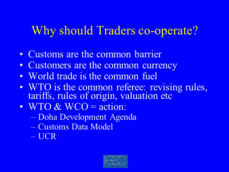 Why should Traders co-operate.