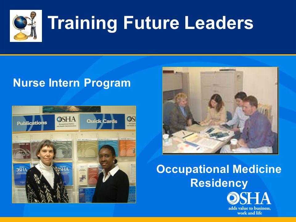 Occupational Medicine Residency Nurse Intern Program Training Future Leaders