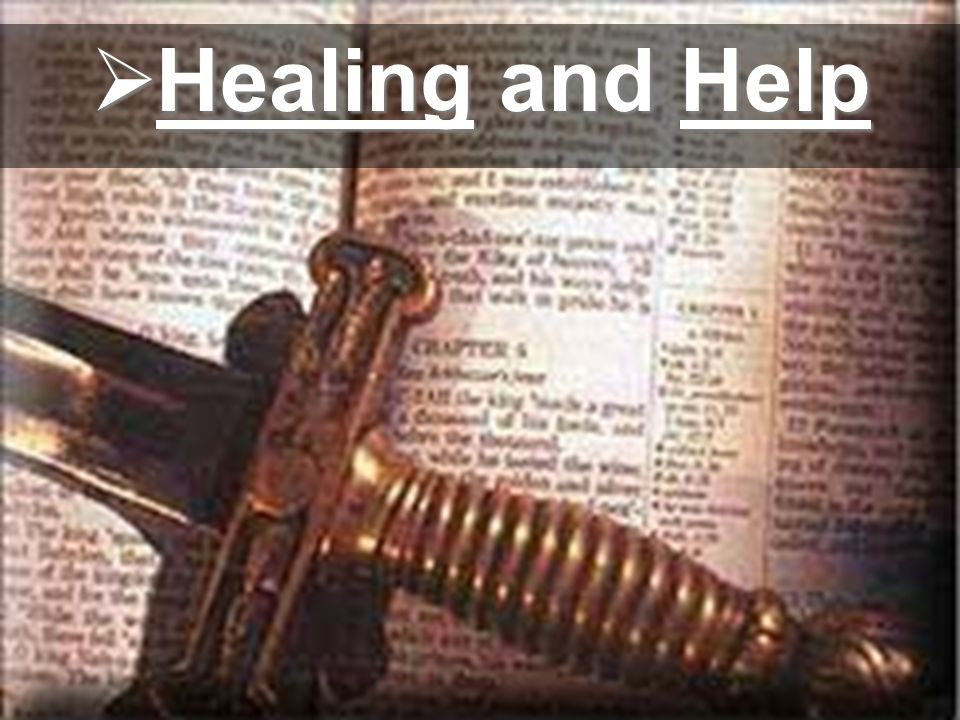  Healing and Help
