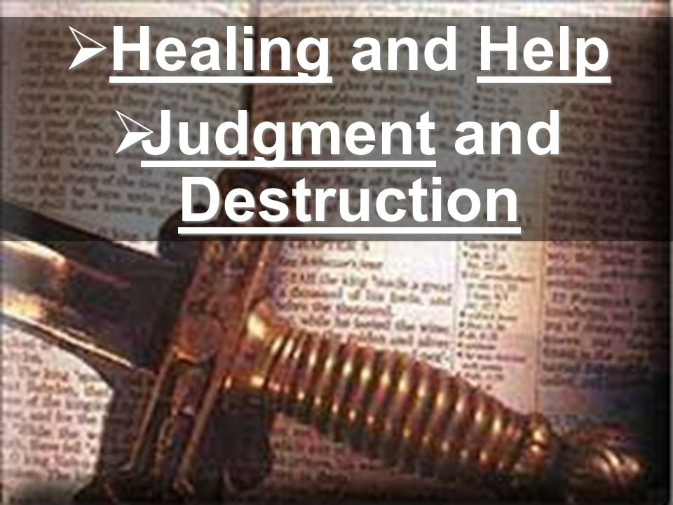  Judgment and Destruction