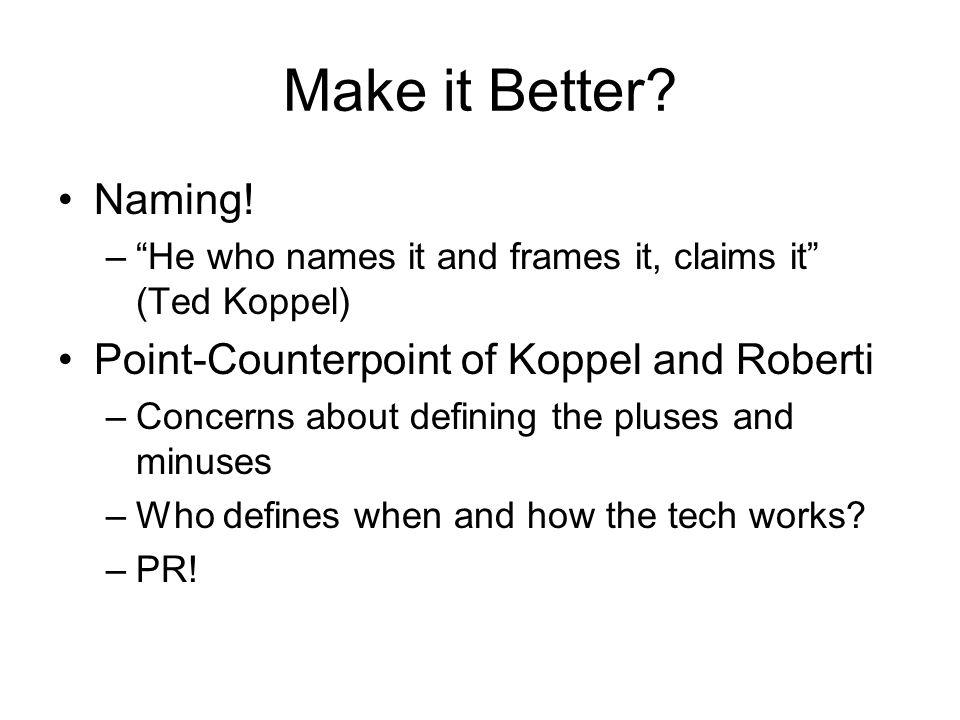 Make it Better. Naming.