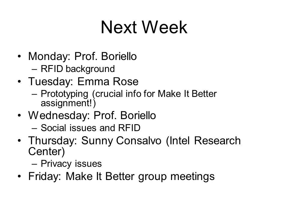 Next Week Monday: Prof.