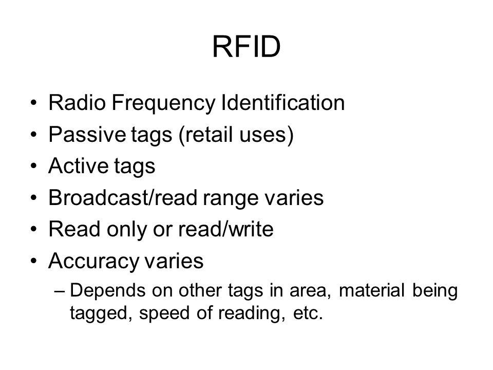 RFID Systems Tradeoffs: –Price –Size –Performance –Storage Tradeoffs???!?