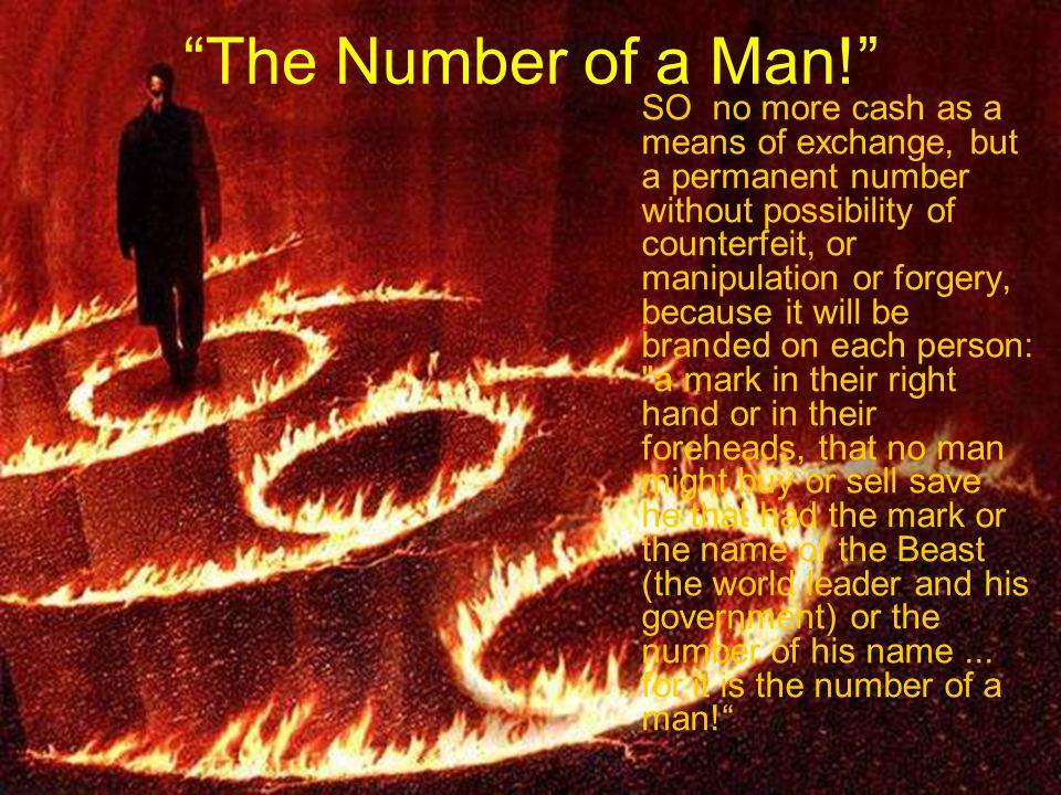 """The Number of a Man!"" SO no more cash as a means of exchange, but a permanent number without possibility of counterfeit, or manipulation or forgery,"