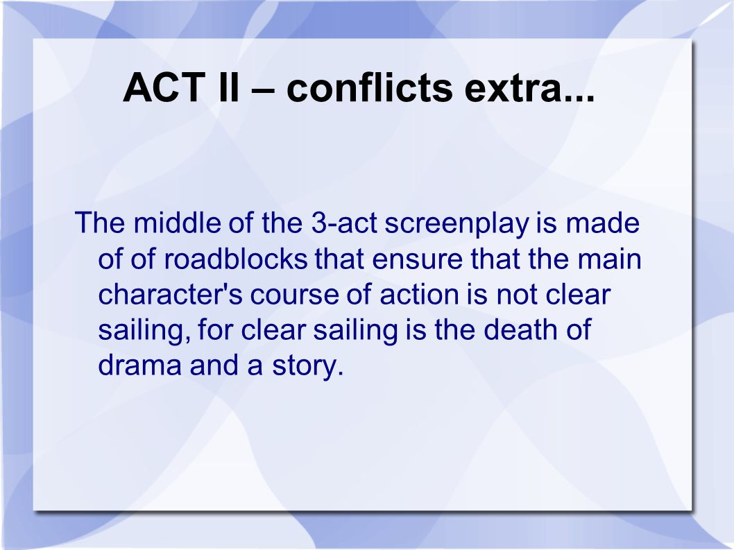 ACT II – conflicts extra...