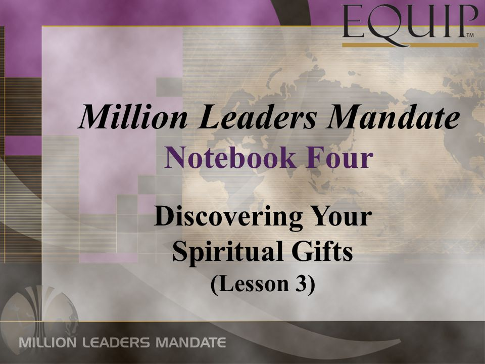 Discovering Your Spiritual Gifts (Lesson 3) Million Leaders Mandate Notebook Four